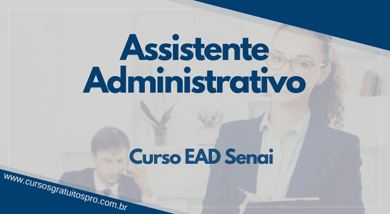 Curso EAD Senai Assistente Administrativo 2021