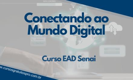 Curso EAD Senai Conectando ao Mundo Digital 2021
